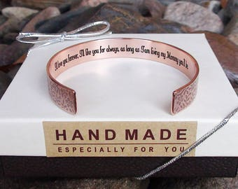 I'll love you forever, I'll Like you for always  as long as I'm living my mommy you'll be -Copper Bracelet Mom Gift Wedding Birthday