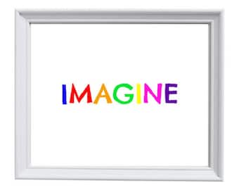 Imagine 8x10 Instant Download Printable, Childrens Room, Nursery Decor, Playroom Art, Art Room, Kids Art, Playroom Print, Nursery Decor