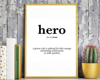 Hero Definition. Hero Print. Hero Friend Gift. Best Friend Gift. Mentor Gift. Teacher Gift. Dad Hero. Mom Hero. Hero Gift. Teacher Hero
