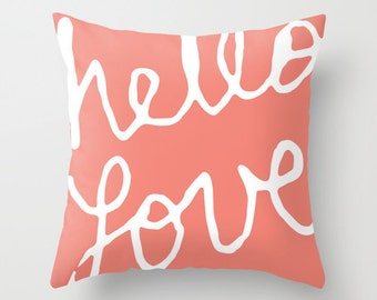 Hello Love Graphic Pillow with insert - Coral Modern Throw Pillow - Typography Home Decor -