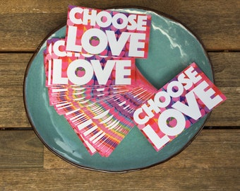 CHOOSE LOVE Bumper Sticker