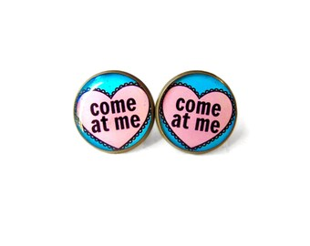 COME AT ME Coversation Heart Hot Pink Stud Earrings - Anti Valentines Day Jewelry - Pastel Goth Insult Heart Pop Culture Jewelry