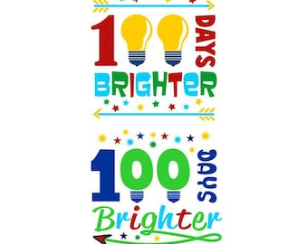 100 Days Brighter School Pack Cuttable Design SVG PNG DXF & eps Designs Cameo File Silhouette