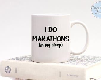 I do Marathons in my sleep Coffee Mug, Ambitious Mug, Marathon Ambition, Running Mugs, Funny Mugs, Mugs for Lazy People, Sleeping mugs, Lazy