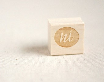 Hand lettered rubber stamp / Hi / Christmas gift for wife, best friend, roommate / stationery, arts and crafts, scrapbooking, card making