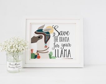 Save the Drama For your Llama Nursery Decor Llama Art Print Llama Cactus Alpaca Catcus Alpaca Art Print Nursery Art Print Home Decor