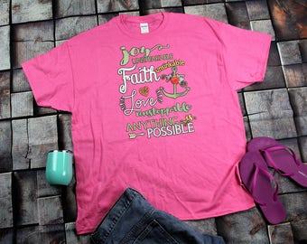 Joy Faith Love Anything Possible Ladies Shirt