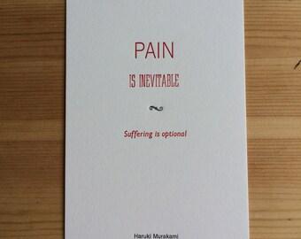 Letterpress typeset Haruki Murakami quote - 2 of 3 Pain