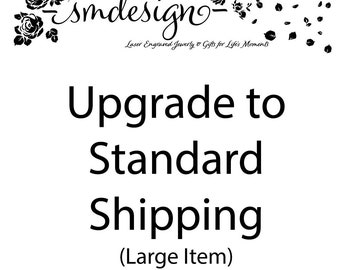 Upgrade to Standard Shipping-Large Item