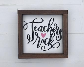Teachers rock, wood sign