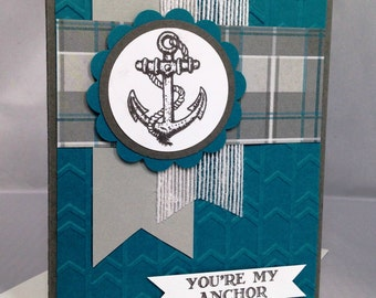 Stampin Up Handmade Greeting Card, You're My Anchor