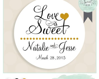 "Wedding favor sticker perfect on boxes & bags. Comes in Color of Choice. Size 2"" Round. LOVE IS SWEET. Natalie collection in Black and White"