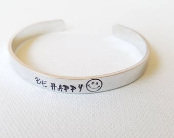 Custom Hand Stamped Jewelry Cuff Inspirational Quote Be Happy Motivational Quote Mantra