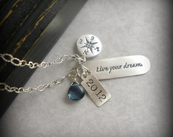 Graduation Gift Inspirational Jewelry Live Your Dream Necklace Class of 2018 Quote Necklace Inspirational College Graduation Gift