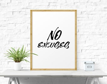 Printable Poster, No Excuses, Home Decor, Office Motivation, Workout Poster, Workout Motivation, Fitness Motivation, Motivational Print
