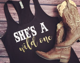 country tank, country concert shirt, country tank top, country shirt, shes a wild one, country girl, country concert, country music