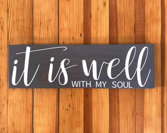It Is Well With My Soul, Wooden Signs For Home, Scripture Signs, Christian Wood Signs, Scripture Wall Art, Wooden Signs, Mother's Day Gift