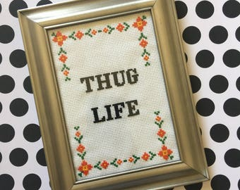 "Funny Cross Stitch Pattern - ""Thug Life"" - PDF Download - Great for beginners!"