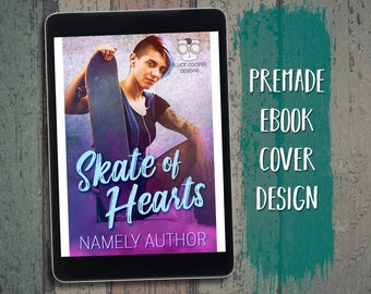 "eBook Cover Design Premade ""Skate of Hearts"" Contemporary New Adult NA Romance Hipster Punk"