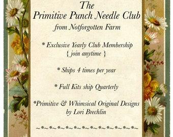 Primitive Punch Needle Club from Notforgotten Farm™ - Club Membership ONE FULL YEAR