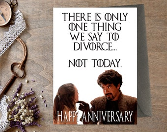 Game of Thrones Anniversary Card Instant Download Printable Husband Wife Happy Anniversary Boyfriend GoT Not Today Greetings Card