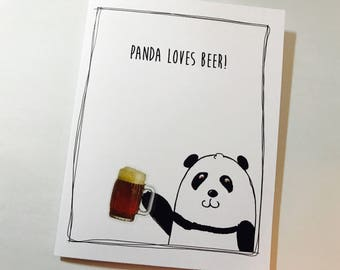 Panda Birthday Card, Beer Birthday Card, Panda Loves Beer, You Love Beer, inappropriate, made on recycled paper comes with envelope and seal