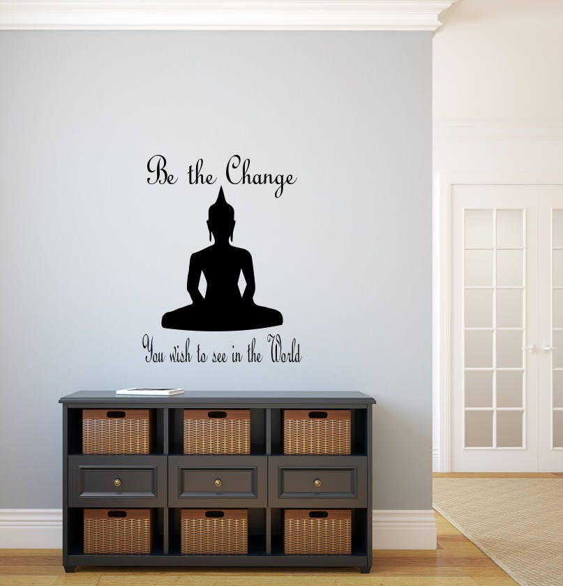 Be The Change Decal, Be The Change Yoga, Buddha Wall Decal, Buddah Wall  Decal, Be The Light, Change The World, Yogi Gifts, Buddha Wall Art