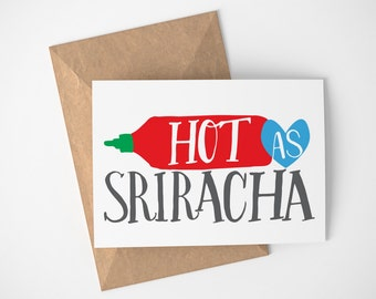 Sriracha Card, Sexy Cards For Him, Sexy Cards For Her, Funny Sexy Card, Sexy Husband Card, Super Sexy Wife, You're Hot Card, Spicy Cards