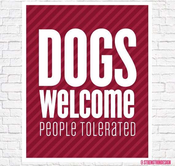 Dog Sayings Wall Art Gift For Dog Lover DOGS WELCOME People