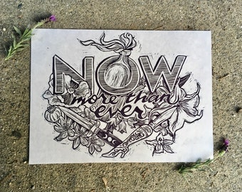 Now More Than Ever ~ relief print ~ linocut