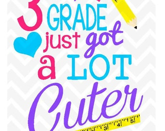 3rd grade just got cuter Printable Design for Instant Download