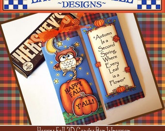 Happy Fall Y'all Candy Wrapper, Fall Hershey Candy Bar Wrapper, Fall Paper Crafts, Fall Printables, Autumn Owl Candy Wrapper, Laurie Furnell
