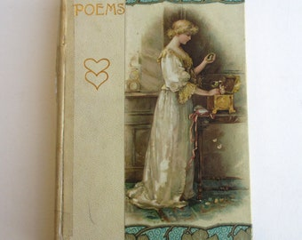 Love Poems. Old Antique Book with Art Nouveau Cover Design (Wedding, Anniversary, Valentine's Day Gift)