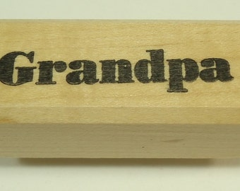 Grandpa Mounted Rubber Stamp From That's All She Stamped, Father's Day, Birthday