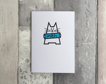 Cat Greetings Card - Meh Cat - Hand Printed Card - Cat Note Card - Pen Pal Card