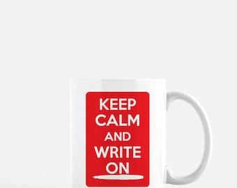 Keep calm | gifts for writers | funny mug |writer mug | author gift | coffee mug | writing | motivational mug | Mother's Day gift