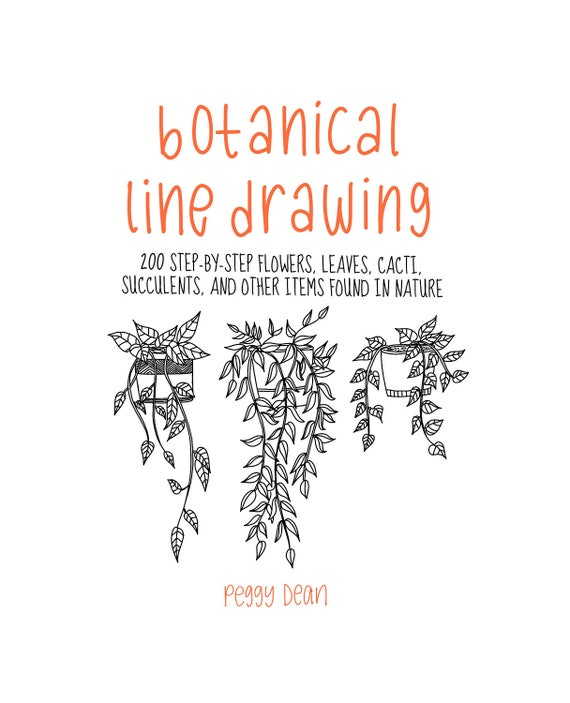 Ebook pdf download botanical line drawing 200 step by step 50 fandeluxe Gallery