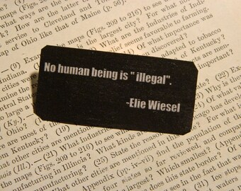 Solidarity Jewelry Peace jewelry No Human Being is Illegal Equality Elie Wiesel