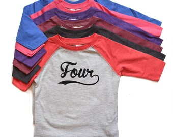 Four tshirt Birthday Boy/Girl - Toddler Boy/Girl 4 Shirt Raglan - Fourth Bday Tee - 4th Birthday t-shirt - Baseball Four Raglan - Trendy