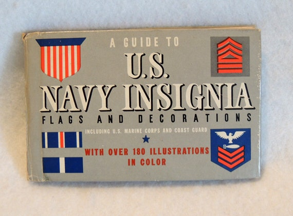 Vintage 1942 WWII Era Book.. A Guide To U S Navy Insignia Flags & Decorations
