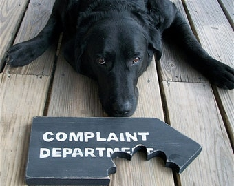 Funny Sign, Complaint Department, Beware of Dog, Chomp, Bite, Primitive, Rustic, Black and White