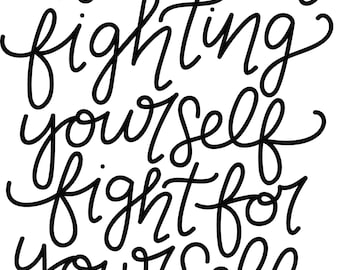 Fight for Yourself Quote Printable Art PDF for download