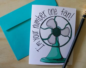 I'm Your Number One Fan, Pun Card, Thank You Card, Just Because Card, Punny, Metal Fan, A2 Linen Greeting Card WITH Envelope
