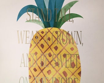 Pineapple print with gold foil print quote