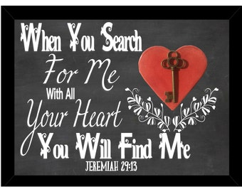 When You Search For Me With All Your Heart You Will Find Me