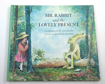 Mr. Rabbit and the Lovely Present Vintage 1960s Children's Book by Charlotte Zolotow Illustrated by Maurice Sendak