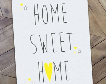 """Poster """"Home Sweet Home"""", perfect for a nice small decoration"""