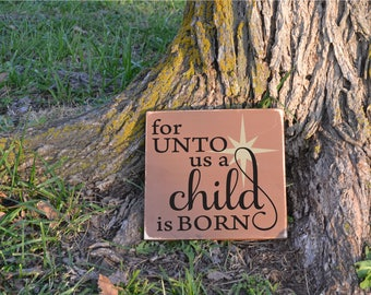 For Unto Us a Child is Born Christmas Carol Lyrics Distressed Rustic Christmas Decor Wood Sign