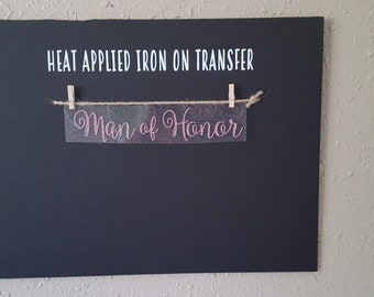 """Sale (HT-148) 2"""" high x 10"""" wide Man of Honor Rose Gold Glitter Heat Applied T-Shirt Fabric Transfer Decal Ready to Ship"""