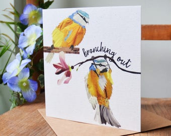 Branching Out, Moving Home Card, New Job Card, Accomplishment Card, Blue Tits, Quirky Card, Humour, Arty Card